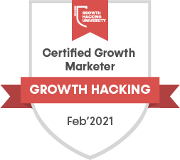 Certified Growth Marketer | Growth Hacking University